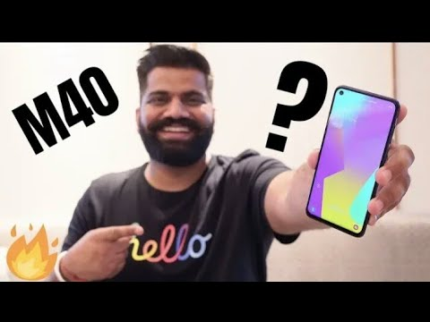 Samsung Galaxy M40 Unboxing First Look Best of M Series