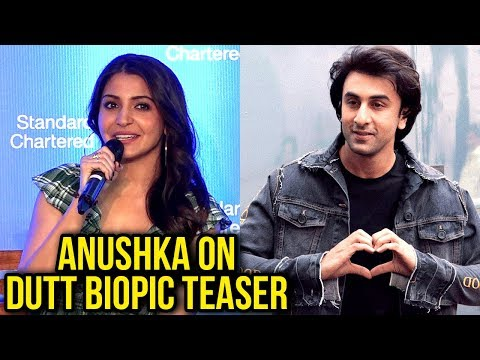 Anushka Sharma REACTS On Dutt Biopic Teaser, Talks