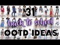 31 Back To School #OOTD Ideas! + HUGE COLLAB $600 GIVEAWAY!