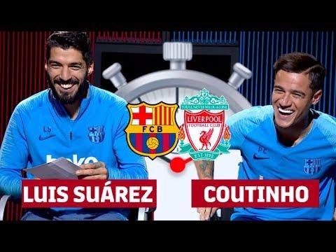 7 SECOND CHALLENGE BARÇA-LIVERPOOL   Luis Suárez & Coutinho
