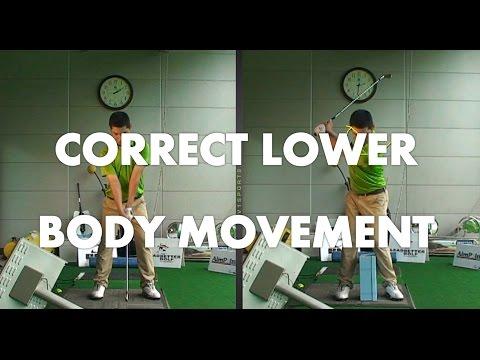 Golf Lesson – Correct Lower Body Movement
