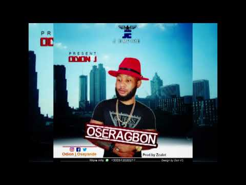 """OSERAGBON"" OFFICIAL MUSIC AUDIO BY ODION J"