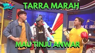Download Video TARRA MARAH MAU NINJU ANWAR! MP3 3GP MP4