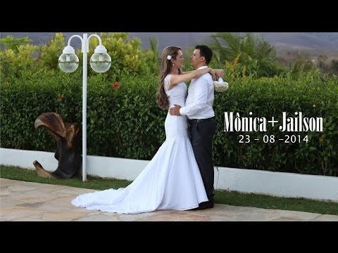 WEDDING TRAILER  MÔNICA+JAILSON
