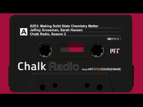 S2E3: Making Solid State Chemistry Matter (Prof. Jeffrey Grossman)
