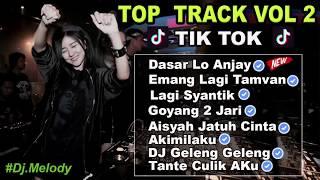 Video TOP TRACK VOL 2! DASAR LO ANJAY | EMANG LAGI TAMVAN LAGI SYANTIK AISYAH JATUH CINTA DJ TIK TOK 2018 MP3, 3GP, MP4, WEBM, AVI, FLV Agustus 2018