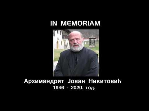 IN MEMORIAM- АРХИМАНДРИТ ЈОВАН НИKИТОВИЋ