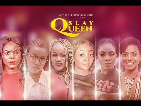 Slay Queens -  2017 Latest Nigerian Nollywood Movie [premium]