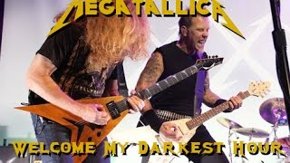 MEGATALLICA - Welcome My Darkest Hour