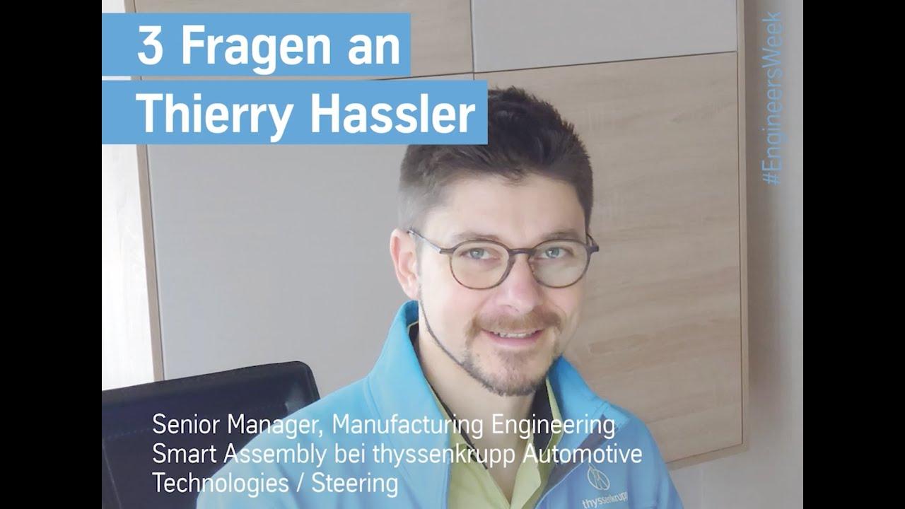 engineer's week, engineering, thyssenkrupp, Thierry Hassler, Ingenieur
