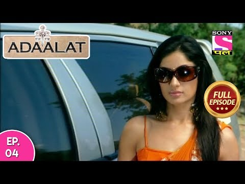 Adaalat - Full Episode 04 - 07th February, 2018