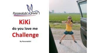 KiKi do you love me Challenge by Paramakshi