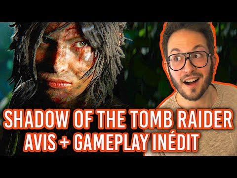 Shadow of the Tomb Raider, AVIS + 30min GAMEPLAY FR