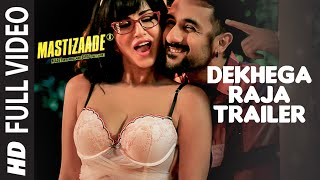 Nonton Dekhega Raja Trailer Full Video Song   Mastizaade   Sunny Leone  Tusshar Kapoor  Vir Das   T Series Film Subtitle Indonesia Streaming Movie Download