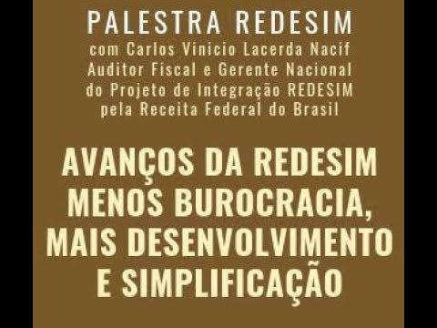 Palestra REDESIM - Avanços da REDESIM menos burocracia, mais desenvolvimento e simplificação