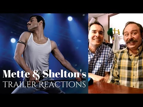 Mette & Shelton's Trailer Reactions: Bohemian Rhapsody