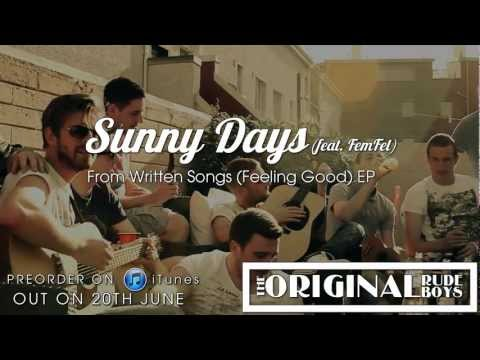 Sunny Days Remix Feat. Fem Fel (Written Songs EP out 20th of July)