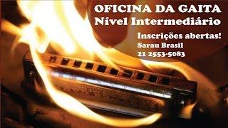 Veja o vídeo de inscrição da OFICINA DA GAITA - Intermediário!