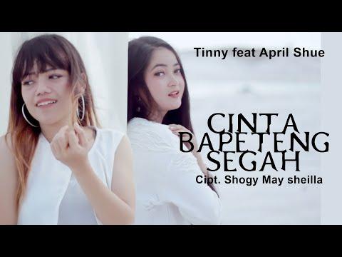 CINTA BAPETENG SEGAH | TINNY FEAT APRIL SHUE | LAGU DAYAK TERBARU 2020 MV OFFICIAL