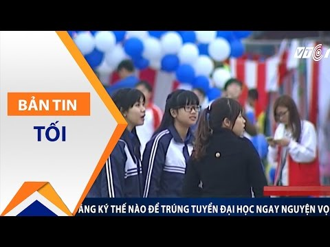 Mẹo đăng ký THPT để trúng nguyện vọng 1 | VTC - Thời lượng: 2 phút, 39 giây.