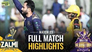 PSL 2019 Match 23: Quetta Gladiators v Peshawar Zalmi | PEL FULL MATCH HIGHLIGHTS