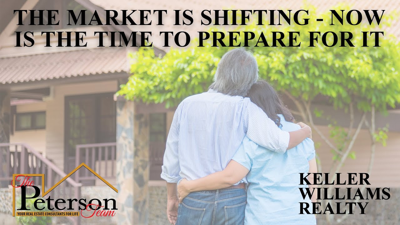 The Market is Shifting - Now is the Time to Prepare For it
