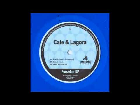 Caie & Lagora - Breakdown (Original Mix)