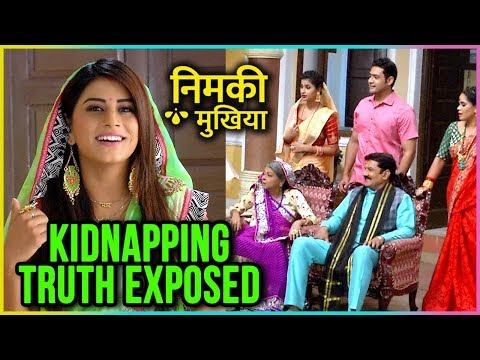 Nimki EXPOSES Her KIDNAPPING Truth | Nimki Mukhiya