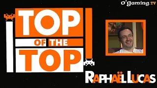 Top of the top - Raphaël Lucas