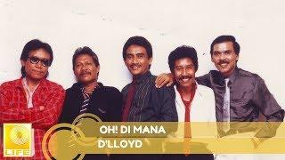 D'lloyd - Oh! Di Mana (Official Music Audio)