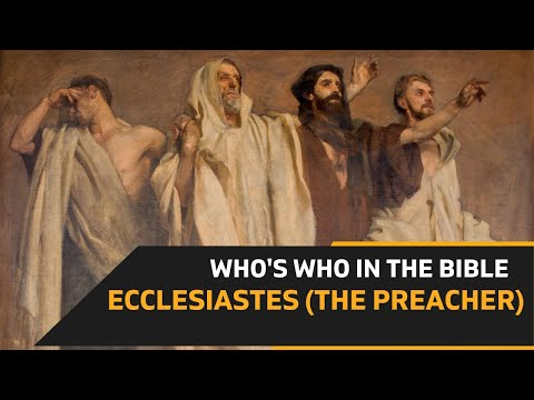 EPISODE 088 : THE PREACHER - ECCLESIASTES Who's Who in the Bible: Praying with Biblical Characters