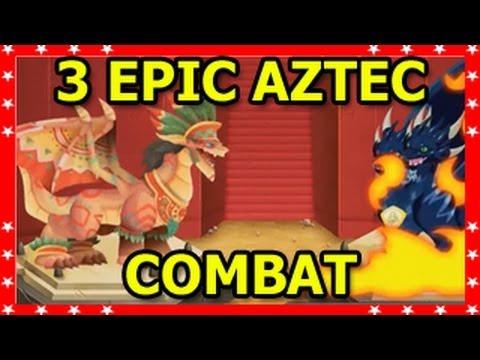EPIC Dragon City 3 AZTEC DRAGONS Combat Aztec Priest Warrior and Emperor Dragon