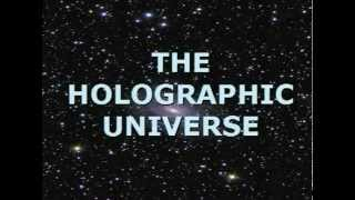 The Holographic Universe (Part One)