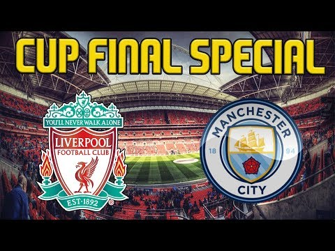 FIFA 19 Liverpool Career Mode | CUP FINAL SEASON FINALE | CAN WE WIN BIG TROPHY? | #34