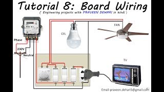 Electrical Board Wiring : Tutorial 8