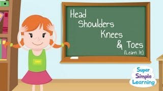 Head Shoulders Knees&Toes (Learn It)