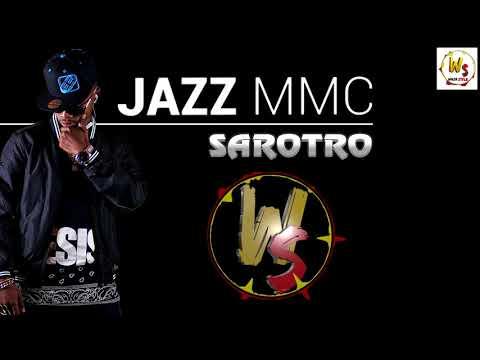 Video JAZZ MMC _ SAROTRO download in MP3, 3GP, MP4, WEBM, AVI, FLV January 2017