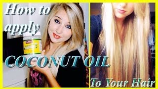 ♔ How to Apply COCONUT OIL ♔ | Grow Long, Healthy Hair and Repair Damaged Hair - YouTube