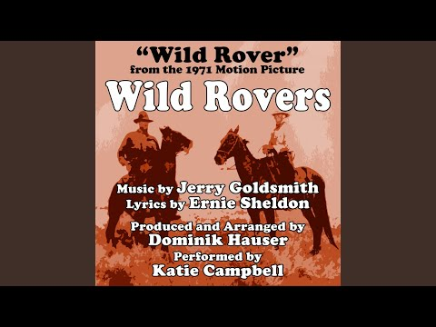 Wild Rovers (Theme From The 1971 Motion Picture)