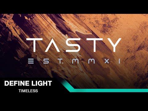 Define Light  - Timeless [Tasty Release]