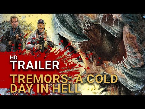 Tremors : A Cold Day In Hell (2018) -  Official Trailer
