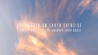 Heaven on Earth Questions