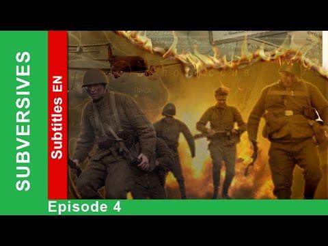 Subversives - Episode 4. Documentary Film. Historical Reenactment. StarMedia. English Subtitles