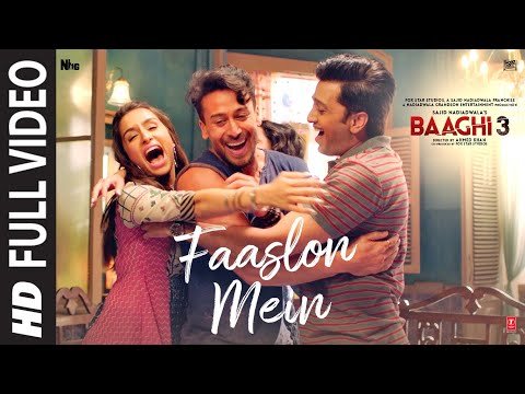 Full Video: Faaslon Mein    Baaghi 3   Tiger Shroff, Shraddha Kapoor   Sachet-Parampara