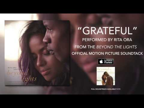 Rita Ora – Grateful (Beyond The Lights Soundtrack)
