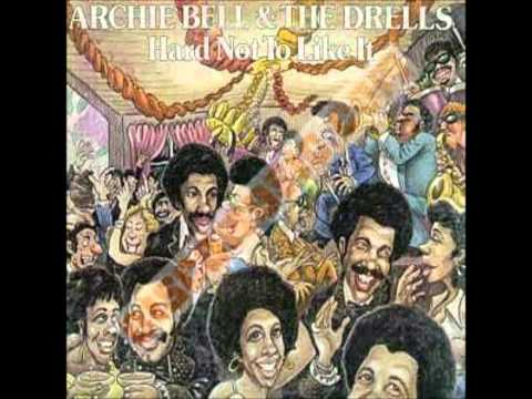 Archie Bell & The Drells - It's Hard Not To Like You