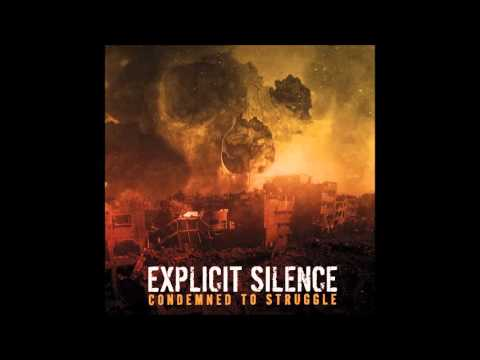 EXPLICIT SILENCE - 03 - BEATEN MIND BROKEN DREAMS (2016)