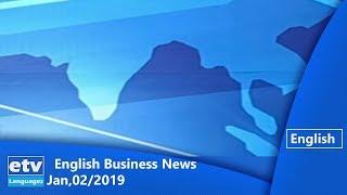English Business News Jan,02/2019 |etv