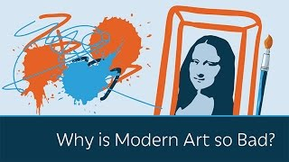 PragerU - Why Is Modern Art So Bad?