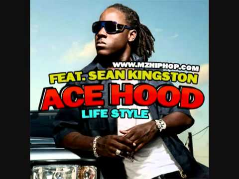 Ace Hood Feat. Sean Kingston - Life Style